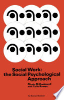 Social Work  the Social Psychological Approach Book
