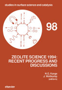 Zeolite science 1994 : recent progress and discussions : supplementary materials to the 10th International Zeolite Conference, Garmisch-Partenkirchen, Germany, July 17-22, 1994 / editors, H.G. Karge, J. Weitkamp