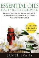 Essential Oils Beauty Secrets Reloaded