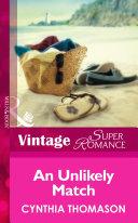 An Unlikely Match (Mills & Boon Vintage Superromance) (Hometown U.S.A., Book 12) ebook
