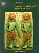 Ceramic Traditions of South East Asia