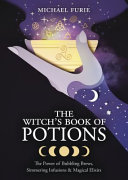 The Witch s Book of Potions