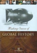 Making Sense of Global History