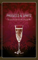 Prosecco and Spritz
