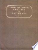 Chiefs and Leading Families in Rajputana