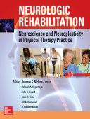 Neurologic Rehabilitation  Neuroscience and Neuroplasticity in Physical Therapy Practice  EB