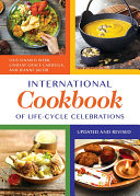 International Cookbook of Life Cycle Celebrations  2nd Edition