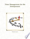 Time Management for the Entrepreneur
