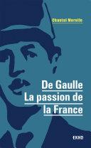 Pdf De Gaulle - La passion de la France Telecharger