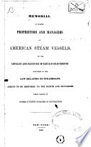Memorial Of Sundry Proprietors And Managers Of American Steam Vessels