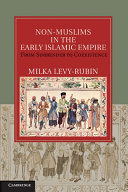 Non Muslims in the Early Islamic Empire