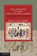 Pdf Non-Muslims in the Early Islamic Empire