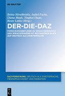 Der-Die-DaZ – Forschungsbefunde zu Sprachgebrauch und Spracherwerb von Deutsch als Zweitsprache