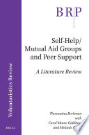 Self Help Mutual Aid Groups And Peer Support