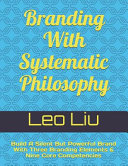 Branding With Systematic Philosophy