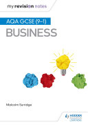 My Revision Notes: AQA GCSE (9-1) Business