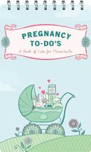Pregnancy To Do s