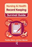 Nursing   Health Survival Guide  Record Keeping