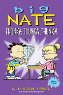 Big Nate: Thunka, Thunka, Thunka Pdf/ePub eBook