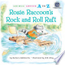 Rosie Raccoon s Rock and Roll Raft