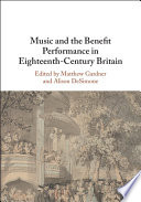 Music And The Benefit Performance In Eighteenth Century Britain