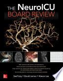 The NeuroICU Board Review Book