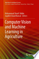 Computer Vision and Machine Learning in Agriculture Book