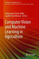 Computer Vision and Machine Learning in Agriculture