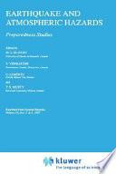 Earthquake and Atmospheric Hazards  : Preparedness Studies