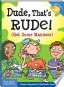 Dude  That s Rude