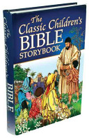 The Classic Children s Bible Storybook
