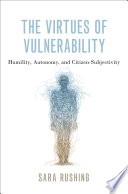 The Virtues of Vulnerability