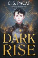 Dark Rise  Dark Rise 1