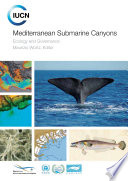 Mediterranean submarine canyons  ecology and governance Book