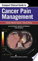 Compact Clinical Guide To Cancer Pain Management Book PDF