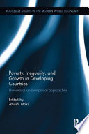 Poverty, Inequality and Growth in Developing Countries
