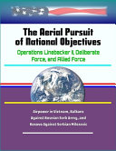 The Aerial Pursuit of National Objectives
