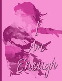 I Am Enough - Keep the Wind at My Back - College Ruled Notebook