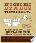 If I Get Hit By a Bus Tomorrow  Here s How to Replace the Toilet Paper Roll