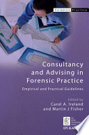 Consultancy and Advising in Forensic Practice