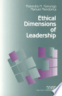 """""""Ethical Dimensions of Leadership"""" by Rabindra N. Kanungo, Manuel Mendonca"""