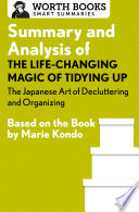 Summary and Analysis of The Life Changing Magic of Tidying Up  The Japanese Art of Decluttering and Organizing Book