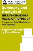 Pdf Summary and Analysis of The Life-Changing Magic of Tidying Up: The Japanese Art of Decluttering and Organizing