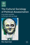 The Cultural Sociology of Political Assassination Pdf/ePub eBook