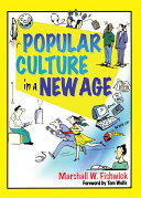 Popular Culture in a New Age