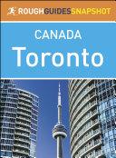 The Rough Guide Snapshot Canada: Toronto