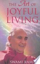 """The Art of Joyful Living"" by Swami Rama"