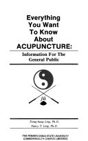 Everything You Want to Know about Acupuncture