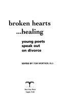 Broken Hearts   Healing