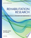 """""""Rehabilitation ResearchE-Book: Principles and Applications"""" by Russell Carter, Jay Lubinsky"""